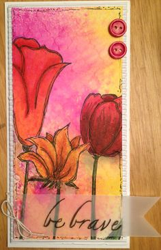 Kim Schofield - Card created using stamps from Unity (design by Donna Downey).  Background created with Dylusions Ink Sprays, flowers colored with Faber Castell Big Brush Pens.