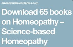 Download 65 books on Homeopathy