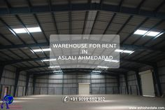 #AshishEstate Offering #Warehouse for rent in #Aslali Ahmedabad for finished products, raw materials or build-up of inventory. Call us on 91-90996 80902 to know more.