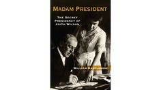 Did America have a woman president nearly a century ago? The author of a new book argues that President Woodrow Wilson's wife Edith was more than a first lady.