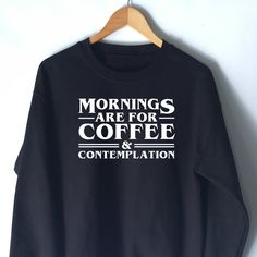 Morning are for Coffee and Contemplation by WildHeartsUSA on Etsy