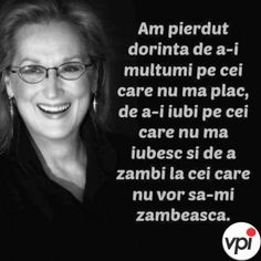 Am pierdut dorința Star Of The Week, Garden Quotes, Meryl Streep, Interesting Quotes, More Than Words, True Words, Spiritual Quotes, Motto, Proverbs