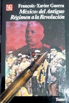 MÉXICO DEL ANTIGUO RÉGIMEN A LA REVOLUCIÓN GE 972 G929