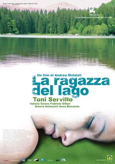 """La ragazza del lago [The Girl by the Lake] - Andrea Molaioli 2007 -- """"The body of a young girl is found on the shores of a northern Italian lake. Sanzio, a middle-aged police officer with family troubles of his own, is put in charge of investigation. He discovers much beneath tranquil appearances in the nearby village."""""""