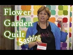 http://missouriquiltco.com -- Jenny pulls the popular Flower Garden Quilt from the MSQC archives and shows a simple, yet lovely sashing idea to spice up the project