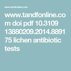 www.tandfonline.com doi pdf 10.3109 13880209.2014.889175 lichen antibiotic tests
