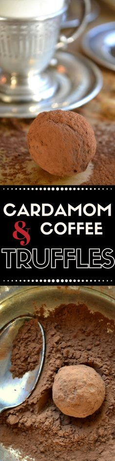 Easy Coffee and Cardamom Truffles ~ a decadent combination of dark chocolate, cardamom, and coffee ~ THESE MAKE GREAT HOLIDAY FOOD GIFTS!