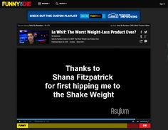 That time I got a mention on FunnyorDie.com  http://www.funnyordie.com/videos/1bb015311e/le-whif-the-worst-weight-loss-product-ever