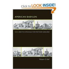 American Babylon: Race and the Struggle for Postwar Oakland (Politics and Society in Twentieth-Century America)