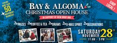 Bay and Algoma Open House! Come on down and join the community on Saturday, November 28 from Fun times to be had by all! November Month, November 2015, Christmas Open House, Good Times, Join, Community