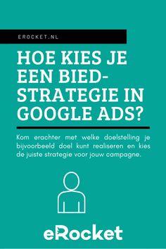 Google Ads kent verschillende biedstrategieën, die worden afgestemd op de verschillende typen campagnes. Het type campagne dat je kiest, is afhankelijk van jouw doelstelling. Lees onze blog en kom erachter welke doelstelling bij jouw campagne past. Google Ads, Online Marketing, Blog, Blogging