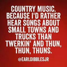 Country music. Gotta love it!