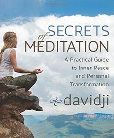 davidji various kinds of meditations and multiple guided meditations