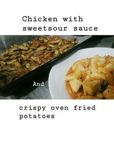 Time for Lunch! Chicken with sweetsour sauce and crispy oven fried potatoes  #healthyfood #lunch #healthylunch
