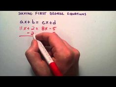 How to Solve First Degree Equations , ax + b = cx + d , Intermediate Algebra , Lesson 38