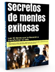 Secretos de mentes exitosas – Judy Alzate – PDF  #mente #cerebro #LibrosAyuda  http://librosayuda.info/2016/05/17/secretos-de-mentes-exitosas-judy-alzate-pdf/