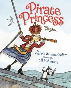 Buy Pirate Princess by Sudipta Bardhan-Quallen at Mighty Ape NZ. Princess Bea isn't like other princesses--she prefers pirate ships above tea parties, the salty sea over silly dolls. But what's a landlocked princess. Preschool Pirate Theme, Pirate Activities, Preschool Ideas, Preschool Winter, Pirate Day, Pirate Life, Pirate Birthday, Birthday Ideas, Mighty Girl