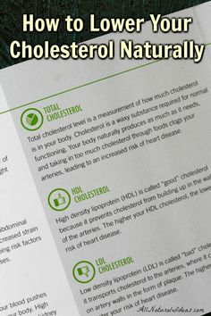 Drugs may not be necessary to lower cholesterol. It can be done naturally. Let's take a look at how to lower your cholesterol naturally with proven methods. | allnaturalideas.com