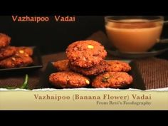 Vazhaipoo Vadai is a super delicious South Indian snack / appetizer made from chana dal and the banana flower / blossom. Deep fried until crispy and golden.