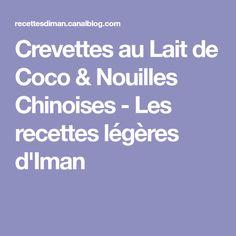 Crevettes au Lait de Coco & Nouilles Chinoises - Les recettes légères d'Iman