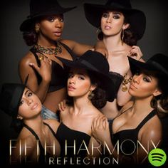Reflection (Deluxe), an album by Fifth Harmony on Spotify