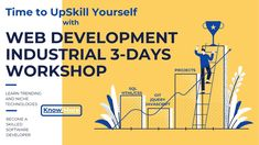 Web Development Industrial Workshop to UpSkill Yourself. grab knowldge of HTML, JavaScript, CSS, GIT, Industrial Project and much What Is Css, Engineering Companies, Learning Methods, Web Application, Study Abroad, Software Development, Computer Science, Curriculum, How To Become
