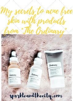 The Ordinary Skincare Regimen For Acne Prone Skin - Sparkle and the City The Ordinary For Combination Skin, Moisturizer For Combination Skin, The Ordinary Regimen, The Ordinary Skincare, The Ordinary Acne Scars, Beauty Secrets, Beauty Tips, Cystic Acne Remedies, Acne Marks