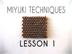 Beading Ideas - Miyuki Techniques - Lesson 1 - YouTube