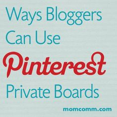 Ways bloggers can use Pinterest private boards (and the one BIG catch about them)