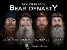 In honor of ULM and their Duck Dynasty fans, #Baylor Football presents #BearDynasty. #SicEm #SoMuchSicEm (via bufootball on Twitter)