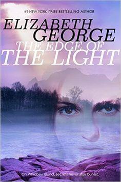 The Edge of the Light - Elizabeth George