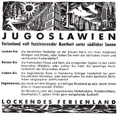 Tourist advertisement for German and Austrain market, approx. 1955, illustration: Ozeha, text: Carl Gabler agency Muenchen. Picture from the book Propaganda, Reklama, Publicity, D. Mrvoš, 1959, publisher: Ozeha