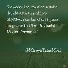 Conocer los canales y saber dónde está tu público objetivo, son las claves para empezar tu Plan de Social Media Personal #MarcaPersonal