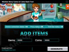 "HOW TO USE KITCHEN STORY GEMS & COINS HACK TOOL  1.Download app  2. Unpack applications  3. Connect your device to your computer (eg. Using a USB cable)  4. Select your platform on this tool  5. Enter the number of gems or/and coins that you want to get  6. Click ""Generate"" button  7. That's all!"