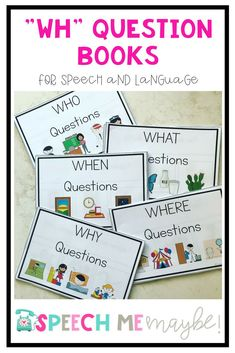 This resource is a set of five WH question books. Included are Who, What, When, Where, and Why books. Each book contains ten basic WH questions with a field three visual and written answers. These are a staple in every special education classroom and spee Preschool Speech Therapy, Speech Language Therapy, Speech And Language, Speech Pathology, Articulation Activities, Language Activities, Preschool Activities, Speech Activities, Why Questions