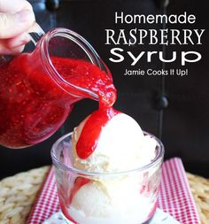Homemade Raspberry Syrup  Jamie Cooks It Up!