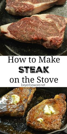 Cast Iron Skillet Steaks - How to make a steak on the stove and in the oven that is cooked medium rare or well done, this is how to make the perfect steak every time. Steak Recipes Stove, Steak On Stove, Steak In Oven, How To Grill Steak, Grilling Recipes, Beef Recipes, Cooking Recipes, Steak On The Stovetop, Beef Steak