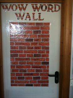 """Original Pinner says: """"V - vocabulary. My wow word wall - brick wallpaper with sticky back plastic over it, so whiteboard pens can be used to write on the wall. Classroom Labels, Classroom Organisation, Classroom Design, Math Classroom, Maths, Vocabulary Bulletin Boards, Vocabulary Word Walls, School Displays, Classroom Displays"""