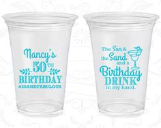 50th Birthday Soft Sided Cups, Sun and the Sand and a Birthday Drink in my Hand, Disposable Birthday Cups (20203)