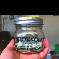 Tip yourself $1 each time you workout and after every 100 workouts, treat yourself to something!! - what a cool idea! Love this idea for motivation.
