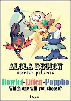 688497ac Alola Region Starter Pokémon, Rowlet, Litten, Popplio, which one will you  choose