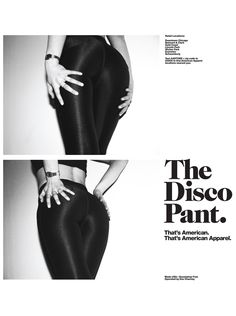The Disco Pant. That's American Apparel. #Ads #advertisement