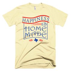 State of Texas - Home Made Happiness