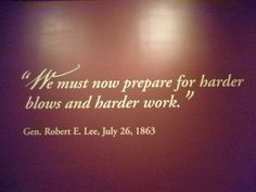 Quote on the wall of the Gettysburg museum