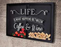 Quadro Misto para Rolhas e Cápsulas de café - Life is...