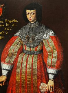 Detail of portrait of Jadwiga of Mieszków Rogalińska by Anonymous from Greater Poland, National Museum in Poznań. Inscription: Jadwiga of Mießków Rogalińska / she lived in marrige 11 years / and in the World 25 / Died 1652 / February. Great Names, National Museum, Wikimedia Commons, Historical Clothing, 17th Century, Golden Age, Poland, Statue, History