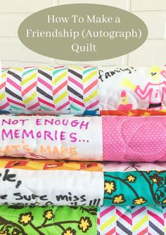 How to Make a Friendship Quilt