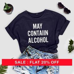 652e8bd2c6f May contain alcohol shirt funny gift women women outfits tumblr shirt party  fashion shirt graphic te. No One Cares tshirt - Graphic Tee Shirts ...