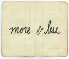 More or Less / Lisa Congdon #type #lettering