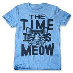 The Time Is Meow (Men's / Unisex) #cat #tee